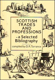 Scottish Trades, Professions, Vital Records and Directories: A Selected Biography